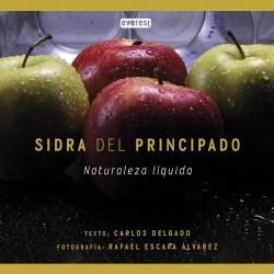 SIDRA DEL PRINCIPADO. NATURALEZA LIQUIDA