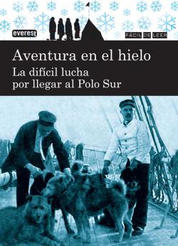 AVENTURA HIELO/DIFICIL LUCHA LLEGAR SUR