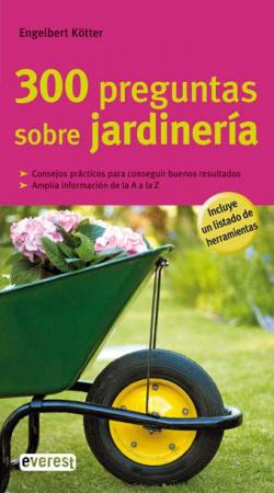 300 preguntas sobre jardinería