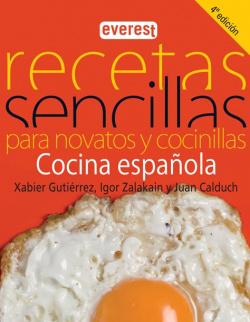 Recetas sencillas para novatos y cocinillas. Cocina española
