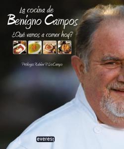 La cocina de Benigno Campos. ¿Qué vamos a comer hoy?