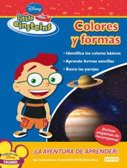 Little Einsteins. Colores y formas.