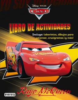 Cars. Rayo McQueen. Libro de Actividades
