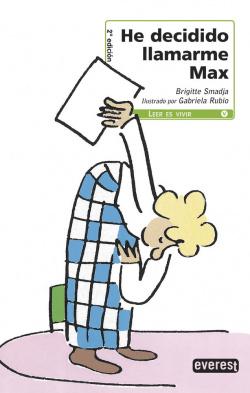 He decidido llamarme Max