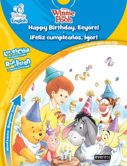 Disney English. Happy Birthday, Eeyore!. íFeliz Cumpleaños, Ígor!. Nivel básico. Beginner level