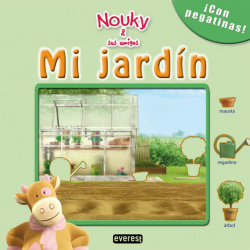 Nouky & sus amigos. Mi jardín