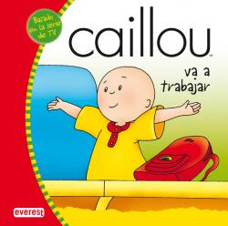 Caillou va a trabajar