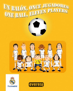 Real Madrid. Un balón, once jugadores / One ball, eleven players