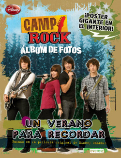 Camp rock. un verano para recordar. album de fotos