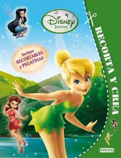 Disney Fairies. Recorta y crea