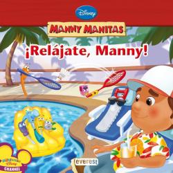Manny Manitas. íRelájate, Manny!