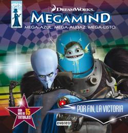 Megamind. por fin la victoria. libro de actividades