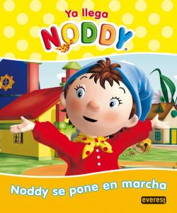 Ya llega Noddy. Noddy se pone en marcha