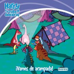 Harry y su cubo de dinosaurios. íVamos de acampada!