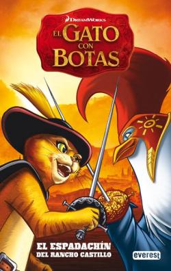 El Gato con Botas. El espadachín de Rancho Castillo