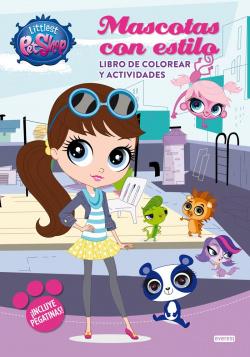 Littlest Pet Shop. Mascotas con estilo