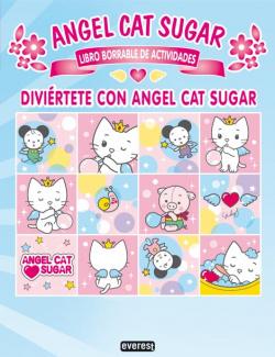 Diviértete con Angel Cat Sugar. Libro borrable de actividades