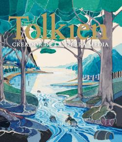 Tolkien. Creador de la Tierra Media