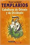 TEMPLARIOS CABALLEROS DE ORIENT