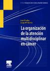La organización de la atención multidisciplinar en cáncer