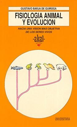 Fisiología animal y evolución:hacia una visión más objetia de los seres vivos