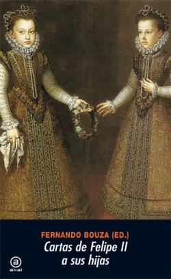 Cartas de Felipe II a sus hijas