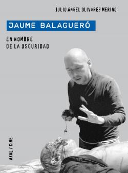Jaume Balaguero: En nombre de la oscuridad