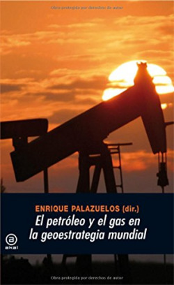 El petróleo y el gas en la geoestrategia mundial