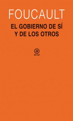 Gobierno de sí y de los otros (1982-1983), el