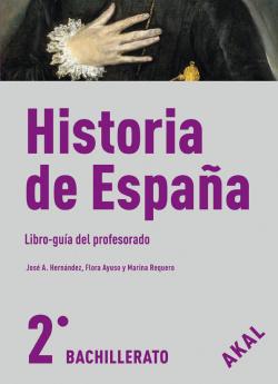 (PROF).(09).HISTORIA ESPAÑA 2ºBACHILLERATO.(GUIA PROFESOR)