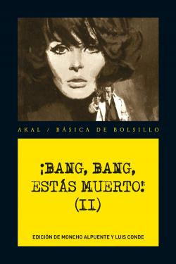 Bang, bang, estás muerto! Vol. II