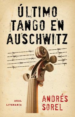 Ultimo tango en Auschwitz