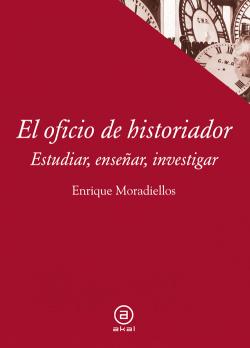 El oficio de historiador:estudiar,enseñar,investigar