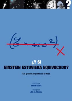¿Y si Einstein estuviera equivocado?