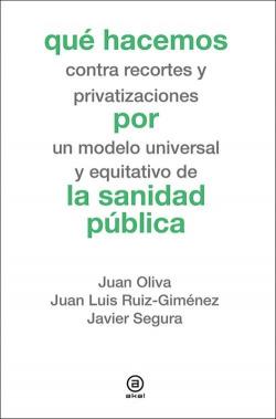 Qué hacemos contra recortes y privatizaciones por un modelo universal y equitativo de la sanidad publica