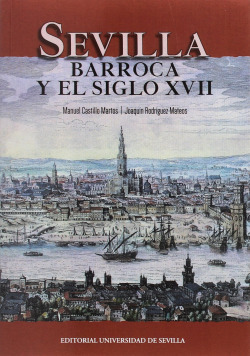 SEVILLA BARROCA Y EL SIGLO XVII