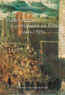 PODER, REDES Y CORRUPCIÓN EN PERÚ 1660-1705