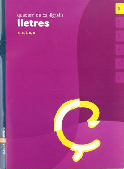(CAT).(05).1.QUAD.CAL·LIGRAFIA LLETRES (3ANYS)/(A-E-I-O-U)