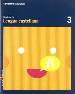 (CAT).(10).3.CUAD.LENGUA CASTELLANA (1º.PRIM.COMPET.BASICAS)