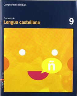 (CAT).(12).9.QUAD.LENGUA CASTELLANA.(3R PRIM.COMP.BASIQUES)