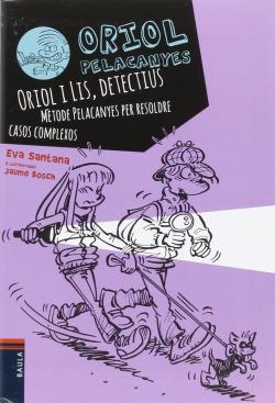 Oriol i lis, detectius