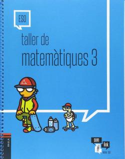 (CAT).(17).TALLER MATEMATIQUES 3R.ESO