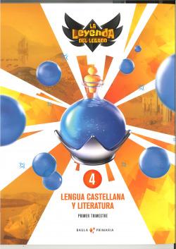 Lengua castellana y literatura 4º primaria LA La Leyenda del Lega