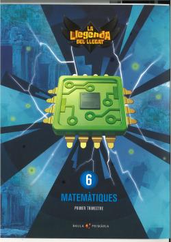 Matemàtiques 6è primària LA La Llegenda del Llegat