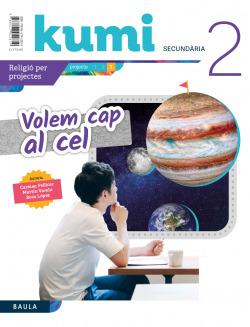 Volem cap al cel 2n ESO Projecte Kumi