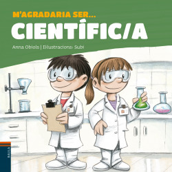 M'agradaria ser ... Científic/a