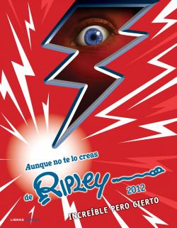 Aunque no te lo creas de Ripley 2012