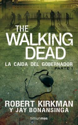 The walking dead: la caída del Gobernador