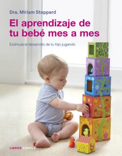 El aprendizaje de tu bebé mes a mes