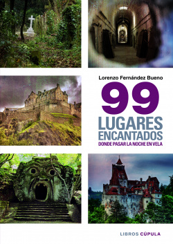 99 Lugares encantados onde pasar una noche en vela